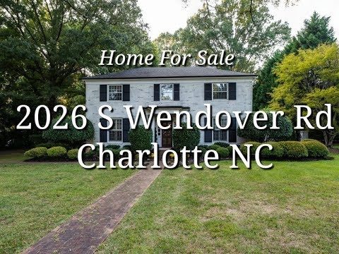 2026 Wendover Dr Charlotte NC 28211 - Call Nancy at 704-488-3109 - Home for Sale