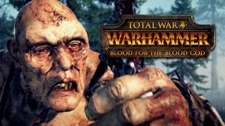 Total War: Warhammer - Blood for the Blood God Announcement Trailer