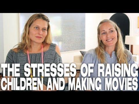The Stress Of Raising Children & Making Movies by Mary Wigmore & Sara Lamm