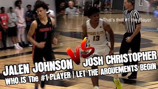 Josh Christopher vs Jalen Johnson (THE ARGUMENT) WHO IS THE #1 PLAYER BOTH THESE DUDES ARE AWESOME