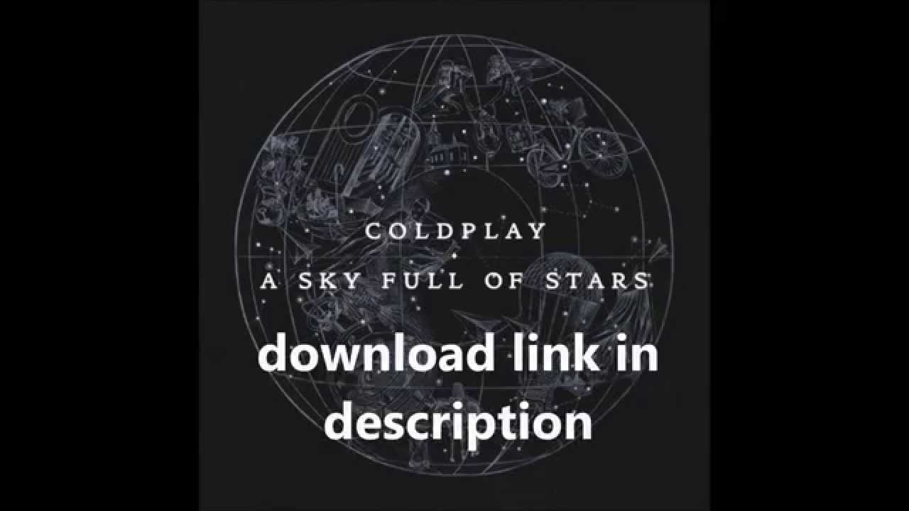 coldplay you re a sky full of stars mp3 download