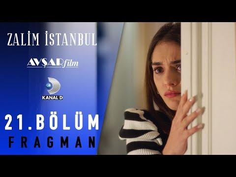 Zalim İstanbul Dizisi 21. Bölüm Fragman