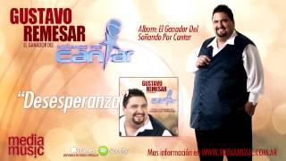 Gustavo Remesar - Desesperanza