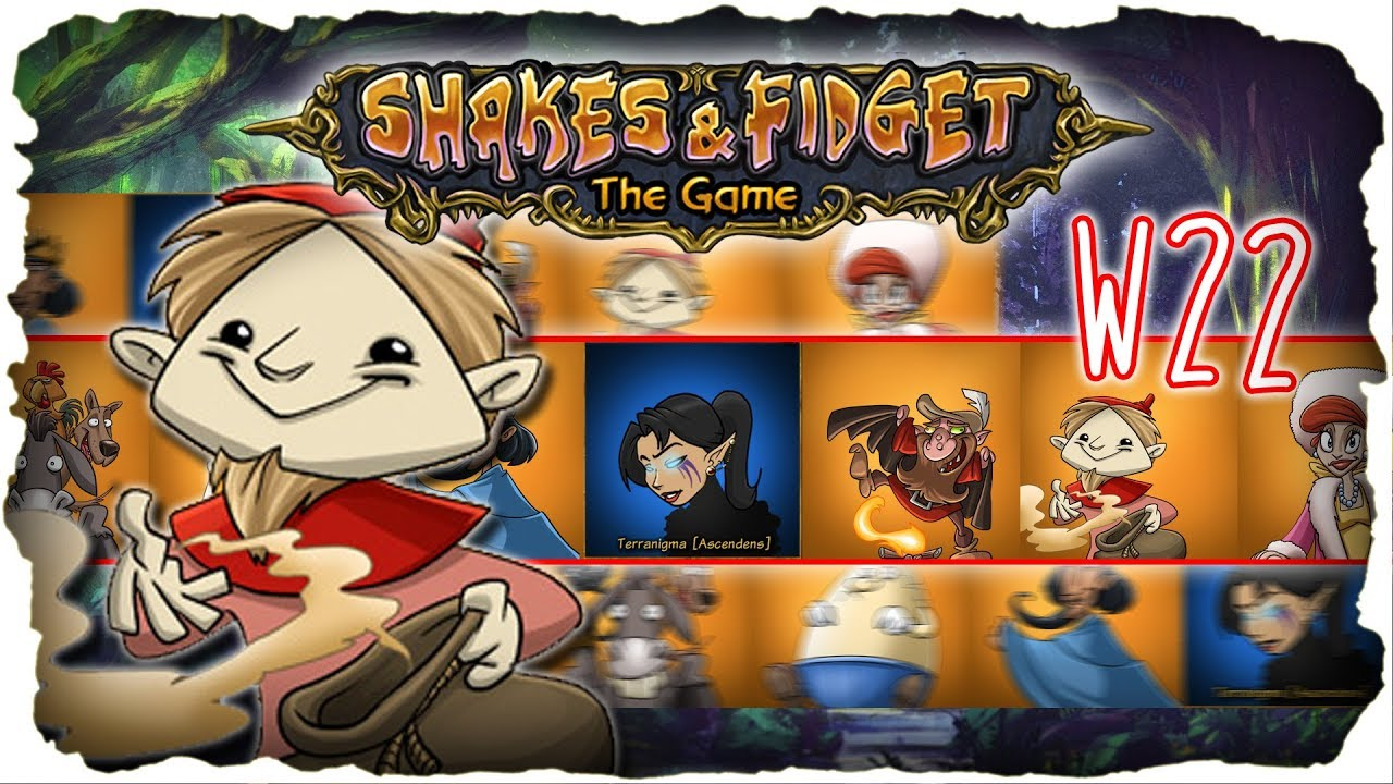 Shakes And Fidget W22