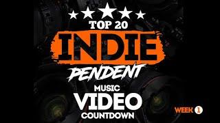 Top20 INDE-pendent Music Video Countdown ( Week 1 )