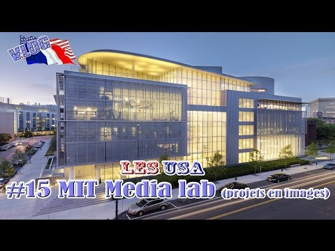MIT Media lab (projets en images) - Les USA - #15 - YouTube