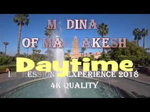 摩洛哥 Medina Of Marrakesh 4k Impression Tour 印象之旅 2018 Morocco