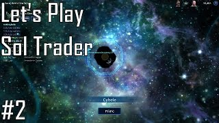 Let's Play Sol Trader - Entry 2 - Feeling a Bit Lost (2/5)