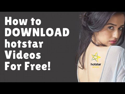 How to Download Hotstar Videos Without Any Software - YouTube