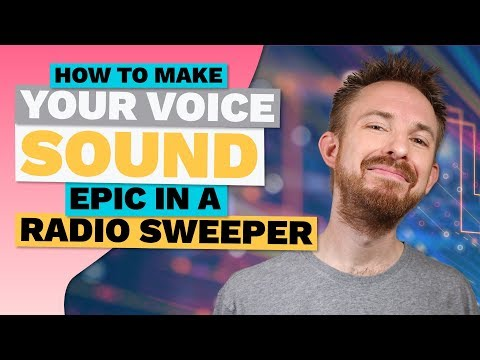 How to Make Your Voice Sound Epic in a Radio Sweeper