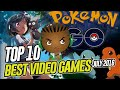 Top 10 Best Video Games of 2016 [PS4, Xbox One, Wii U] – Was Pokemon Go Game of the Month July 2016?