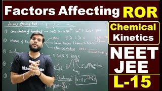 (L-15) Factors affecting ROR(Rate of Reaction) | catalyst & Temperature effect | Chemical Kinetics