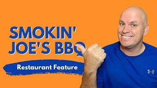 Restaurant Feature: Smokin' Joe's BBQ in Olathe, KS
