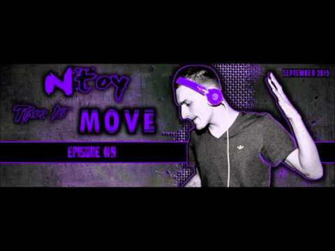 Ntoy - Time To Move (Episode #9)