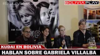 Kudai Habla sobre Gabriela Villalba en Bolivia - Bolivia PLAY