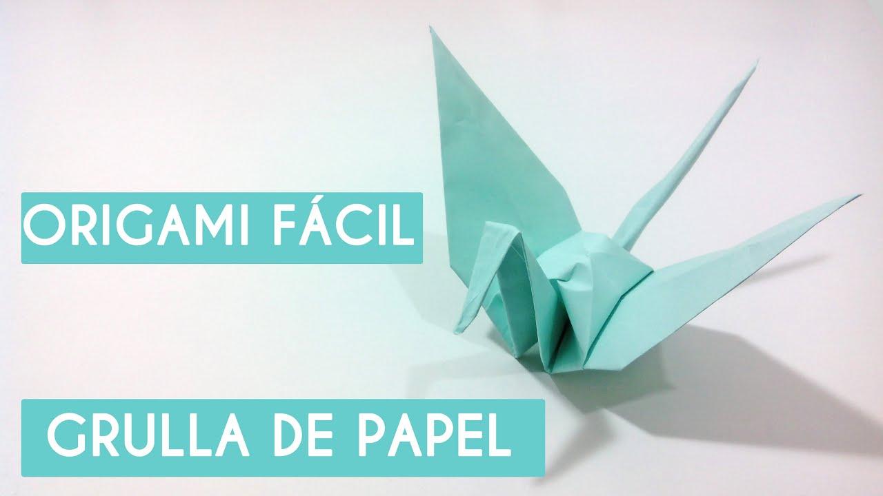 Grulla De Papel Paso A Paso Origami Fácil Youtube