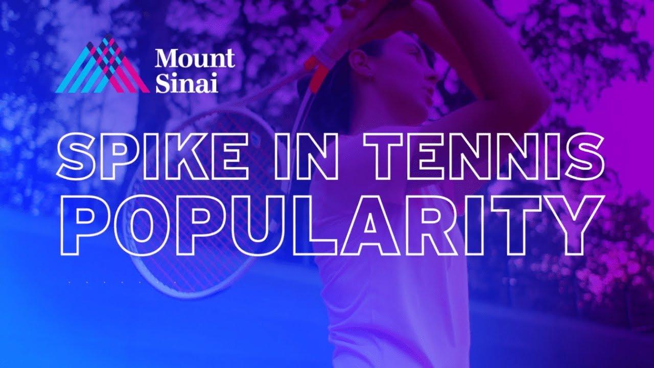 Spike in Tennis Popularity