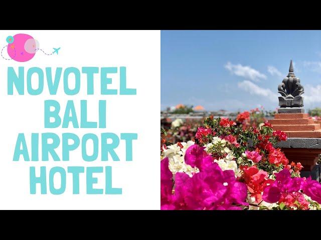 Novotel Bali Airport hotel