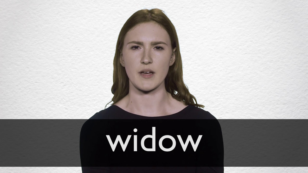 How to pronounce WIDOW in British English