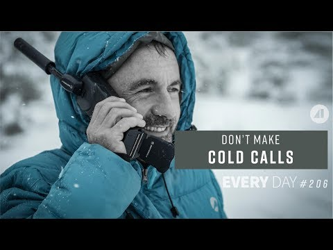 Don't Make Cold Calls If You Don't Want To - Episode 206