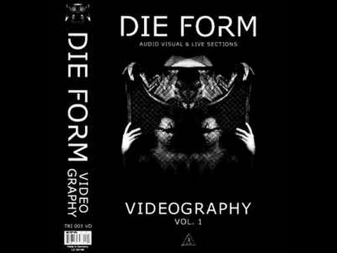 Die Form - Videography Vol 1