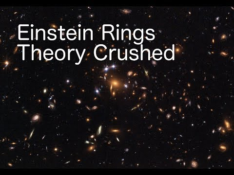 Einstein Rings Theory Crushed by Dr Dowdye