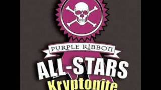 Purple Ribbon All-Stars- Kryptonite(I