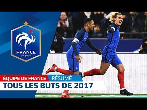 Equipe de France : Tous les buts de l'année 2017 I FFF 2017