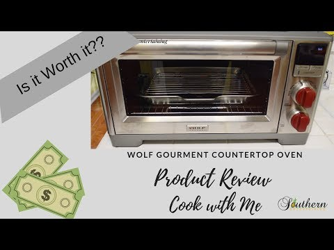 PRODUCT REVIEW|WOLF GOURMET COUNTERTOP OVEN|COOK WITH ME