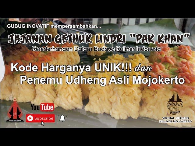 JAJANAN GETHUK LINDRI PAK SULKHAN - Gubug Kuliner Eps.17    Mojokerto