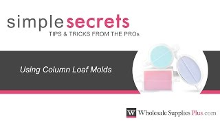Using Soap Column Loaf Molds {Simple Secrets}