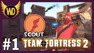 Let's Play Team Fortress 2: Scout - Part 1