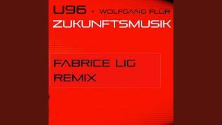 Zukunftsmusik (feat. Wolfgang Flür) (Fabrice Lig Remix)