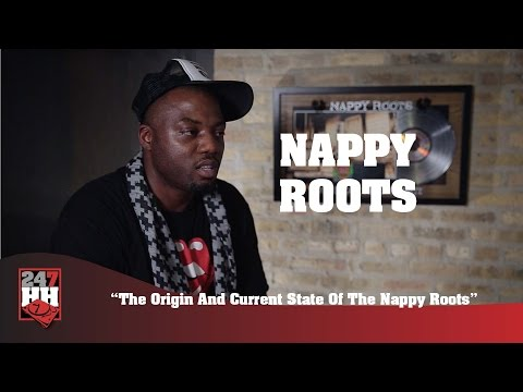 Nappy Roots - The Origin & Current State Of The Nappy Roots (247HH Exclusive)