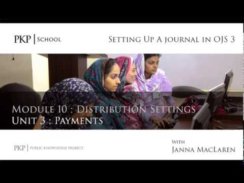 Setting up a Journal in OJS 3: Module 10 Unit 3 - Payments