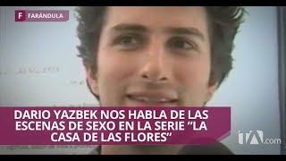 Dario Yazbek confiesa las repercusiones familiares por sus escenas sexuales- Jarabe de Pico