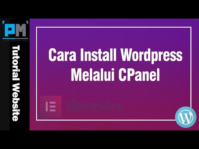 Cara Install WordPress Melalui Cpanel #10
