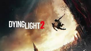 Dying Light 2 Official Gameplay Trailer Song