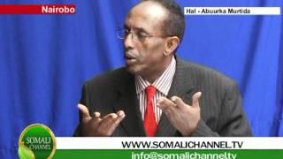 Barnaamijka Hal-Aburka Murtida 19 02 2012 SOMALI CHANNEL