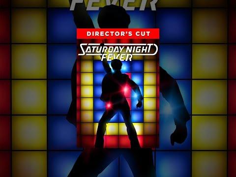 Saturday Night Fever: Directors Cut