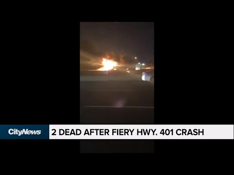 2 dead, 3 injured after fiery crash on Hwy. 401