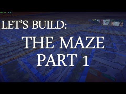 Let's Build: The Maze (part 1)