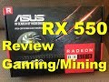 RX 550 2GB Review Gaming and Mining