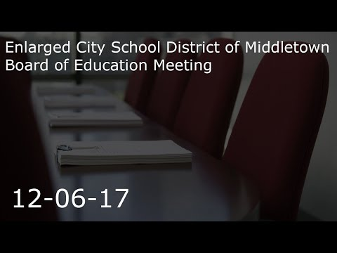 Middletown School Board Meeting - December 6, 2017