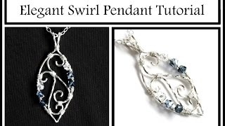 Jewelry Tutorial : Elegant Swirl Pendant Part 2 - Wire Wrapping for Beginners
