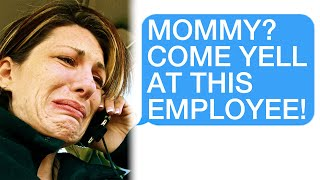 "r/Talesfromthefrontdesk I Told An Adult Customer ""No,"" So She Called Her Mommy On Me"