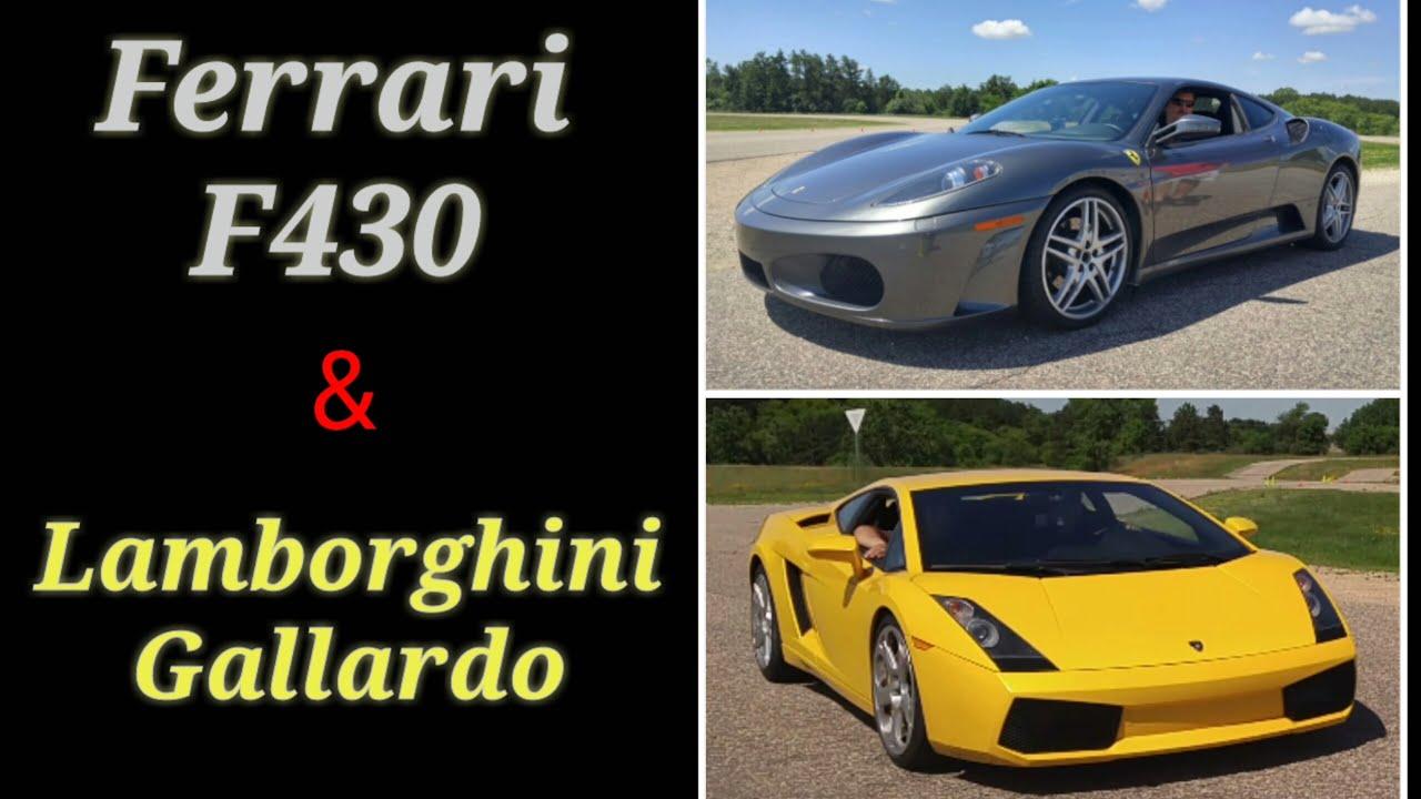 Ferrari F430 Lamborghini Gallardo Youtube
