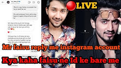Kya faisu pe huva case or kya ho sakti he faisu ki id band?Mr faisu reply instagram full video