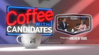 Coffee with Candidates: Andrew Yang