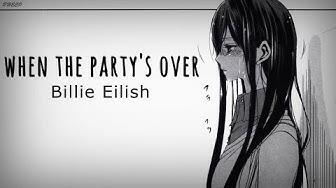 「Nightcore」→ when the party's over ♪ (Billie Eilish) LYRICS ✔︎